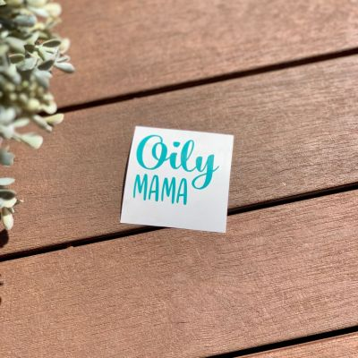 'Oily Mama' Decal